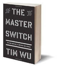 the master switch 200 Recommended Reading: The Master Switch By Tim Wu