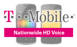 T Mobile on HDVoice T Mobile Launches HDVoice Nationwide; Kinda, Sorta, Maybe, A Little Bit